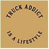 TRUCK ADDICT